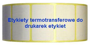 etykiety termotransferowe do drukarek etykiet